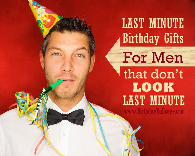 Last Minute Birthday Gifts For Men Him