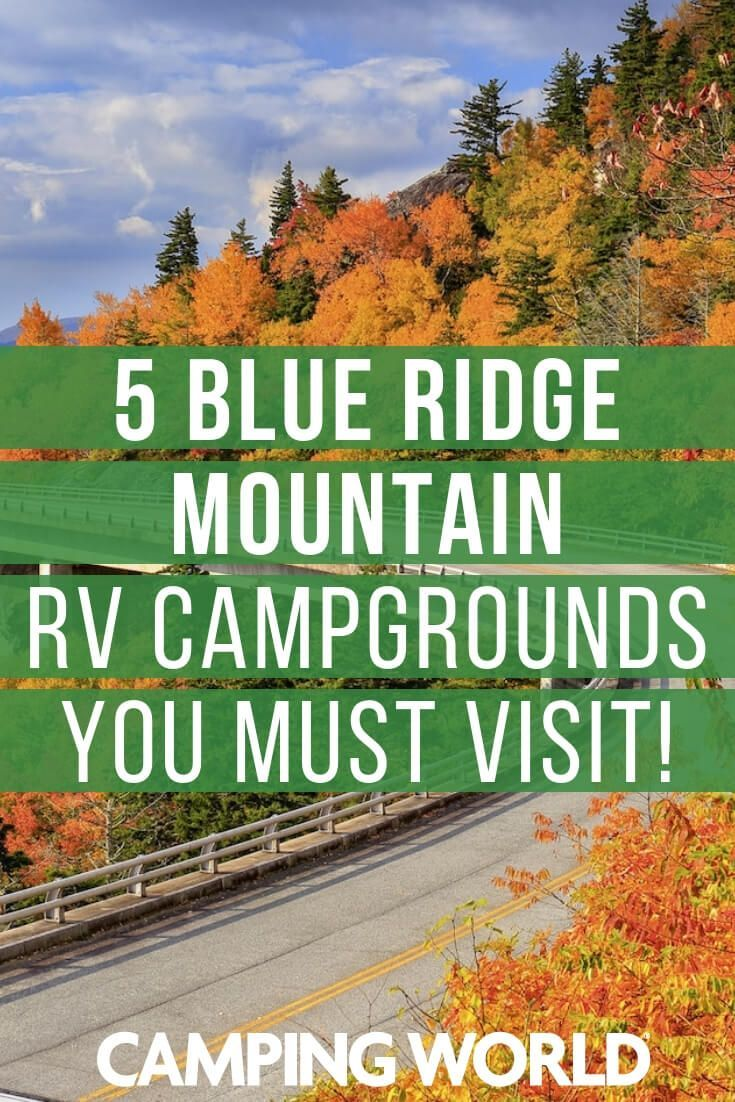 5 Blue Ridge Mountains RV Campgrounds You Must Visit