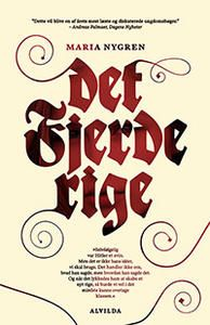 9 stars out of 10 for Det fjerde rige by Maria Nygren #boganmeldelse #bookreview. Read more reviews at http://www.bookeater.dk
