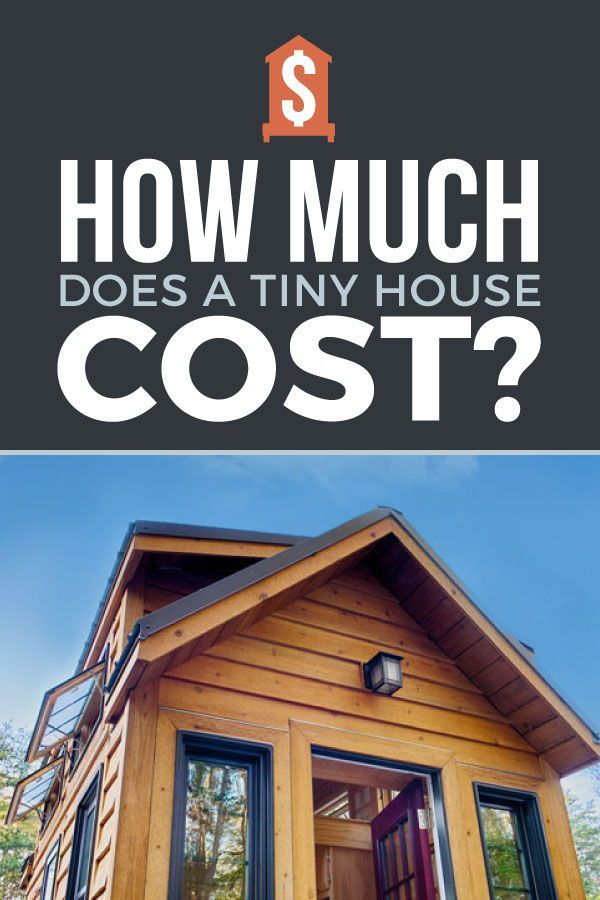 How Much Does A Tiny House Cost: From Someone Who's Done ...