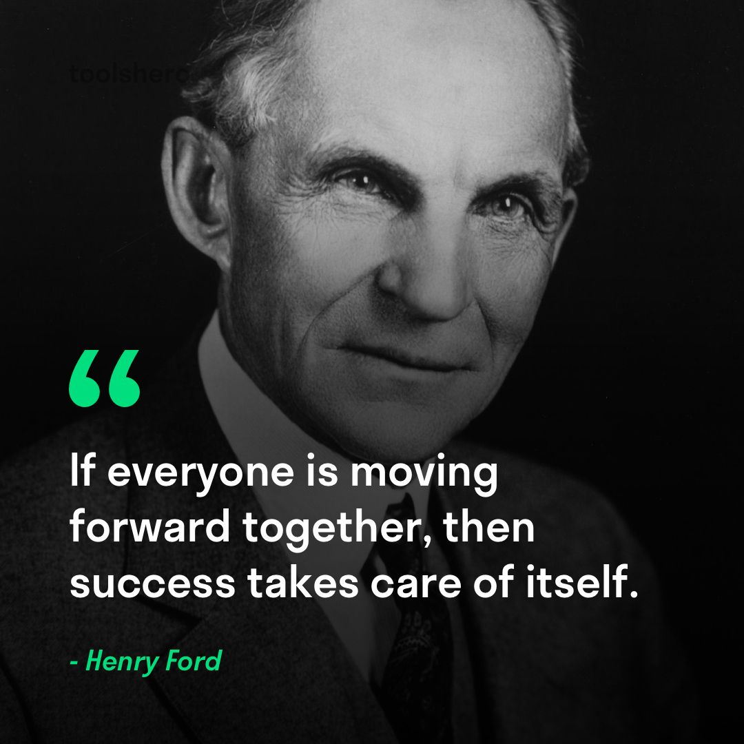 Henry Ford Biography Quotes And Books Toolshero Life Quotes
