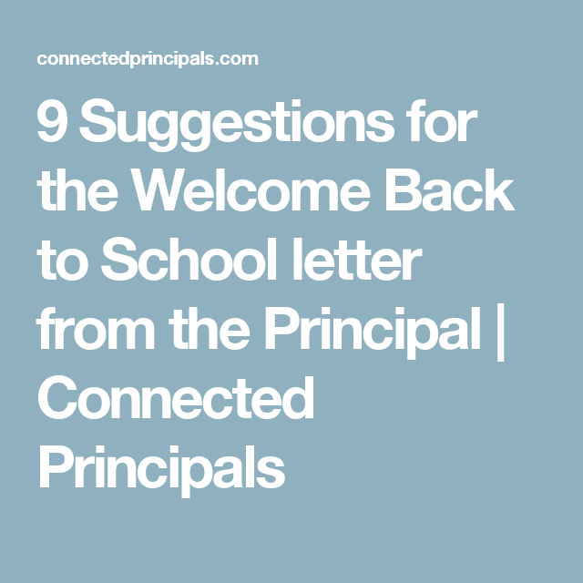 9 Suggestions for the Welcome Back to School letter from the