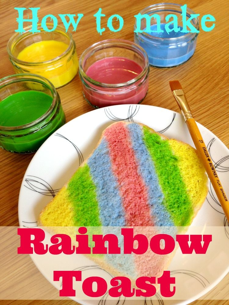 How to make rainbow toast - Create artwork you can eat, it ...