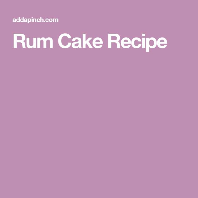 Rum Cake, Cake Recipes, Rum