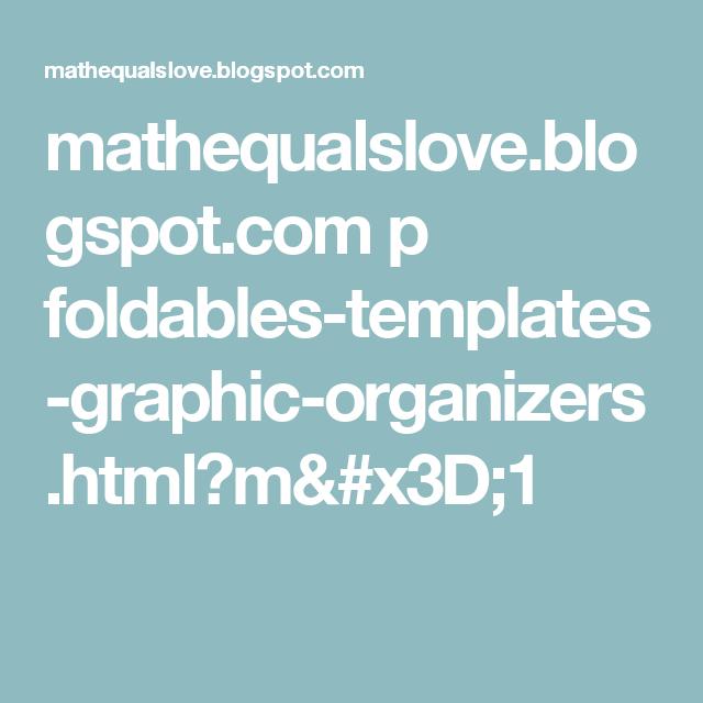 mathequalslove.blogspot.com p foldables-templates-graphic-organizers ...