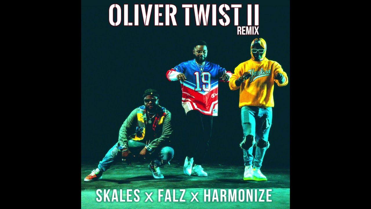 Skales Ft Falz Harmonize Oliver Twist Ii Remix Mp3 Download Oliver Twist African Music Remix