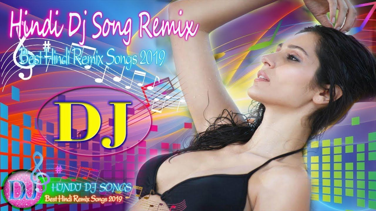 New Hindi Dj song Best Remix of 2019 party dance remix