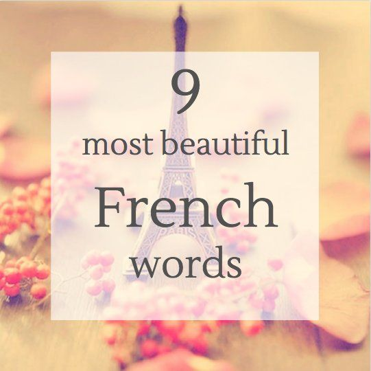9 Most Beautiful French S Words With Images Beautiful French