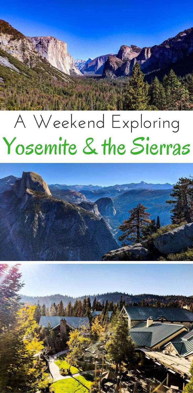 A Weekend Exploring Yosemite u0026 the Southern