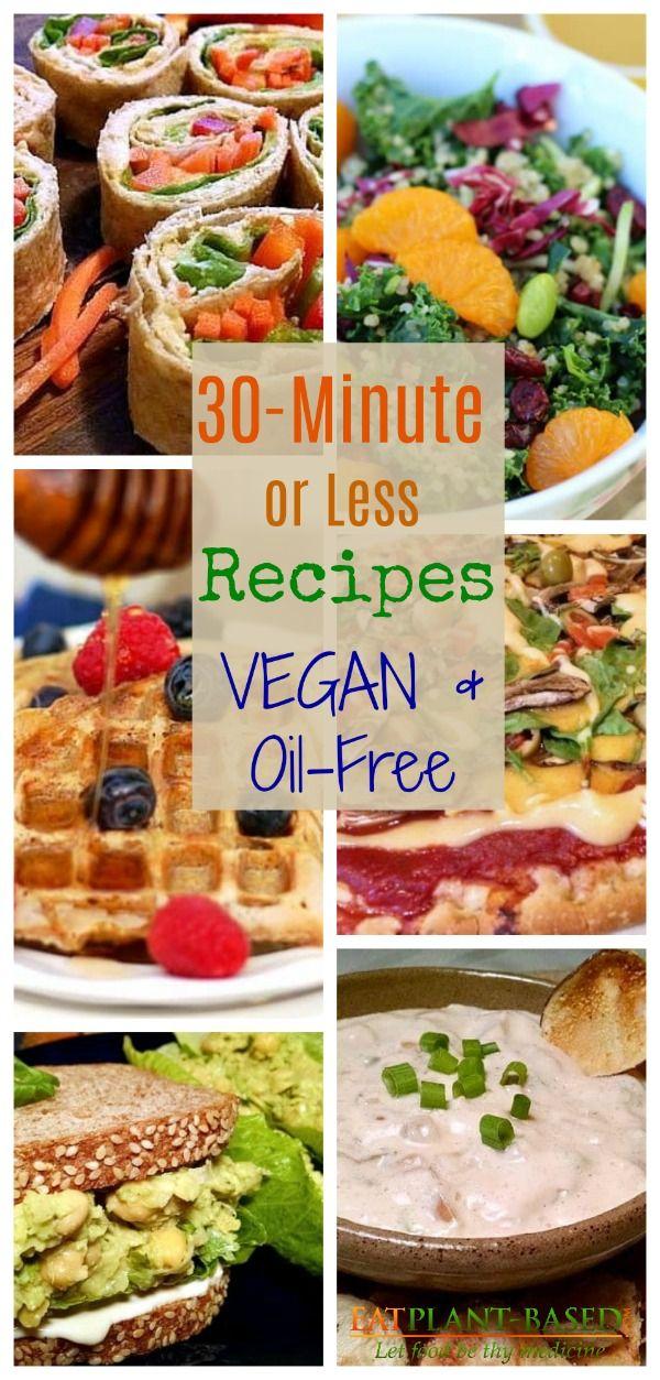30 Minute Or Less Simple Vegan Recipes In 2019 Vegan