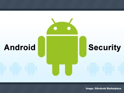 15 Top Android Security Apps | ITBusinessEdge.com