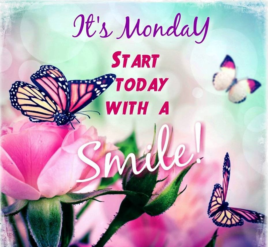Hello monday have a great week love image collections - Monday