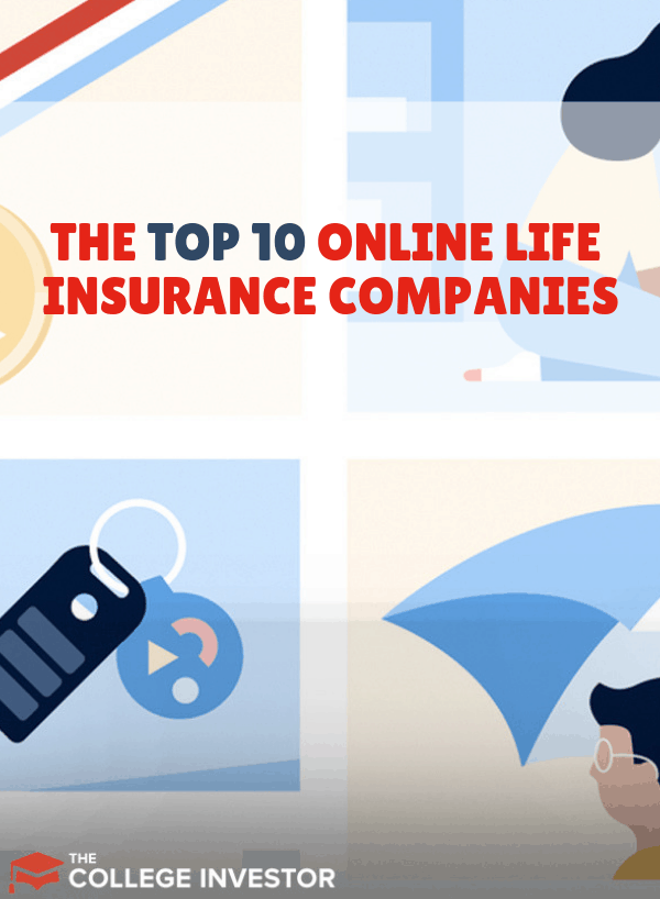 The Top 10 Online Life Insurance Companies Online Life Insurance