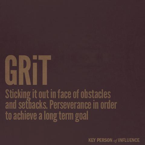 Got grit? Visit www.keypersonofinfluence.com.au #kpimethod ...
