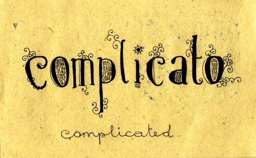 Learning Italian Language ~ Complicato (complicated)) IFHN