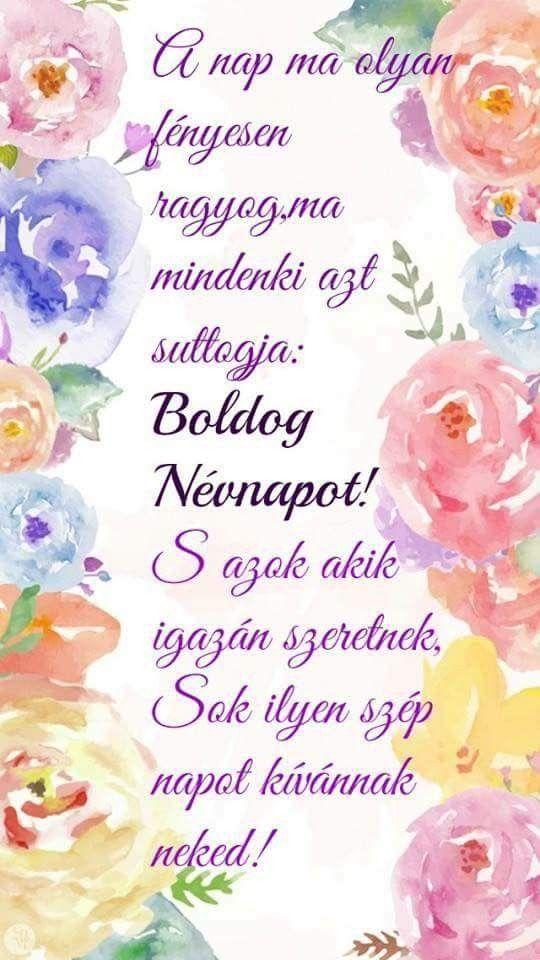 szép idézetek névnapra Névnapi üdvözlet | Happy birthday to you, Birthday greetings