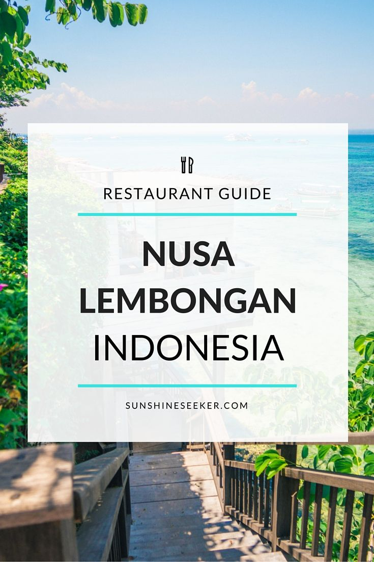 Wondering where to eat on Nusa Lembongan, Indonesia? This restaurant guide highlights the 10 best eateries on the island!