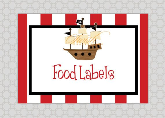 Pirate Party Food Labels Free Printables Pirate Party Food Pirate Themed Food Pirate Theme Party