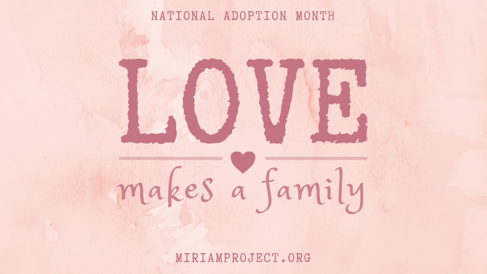 Desktop Wallpaper Adoption Nationaladoptionmonth National Adoption Month Adoption Adoption Agencies