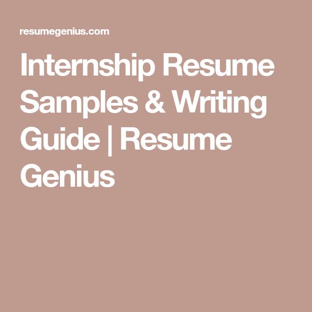 Internship Resume Samples Writing Guide Resume Genius Work