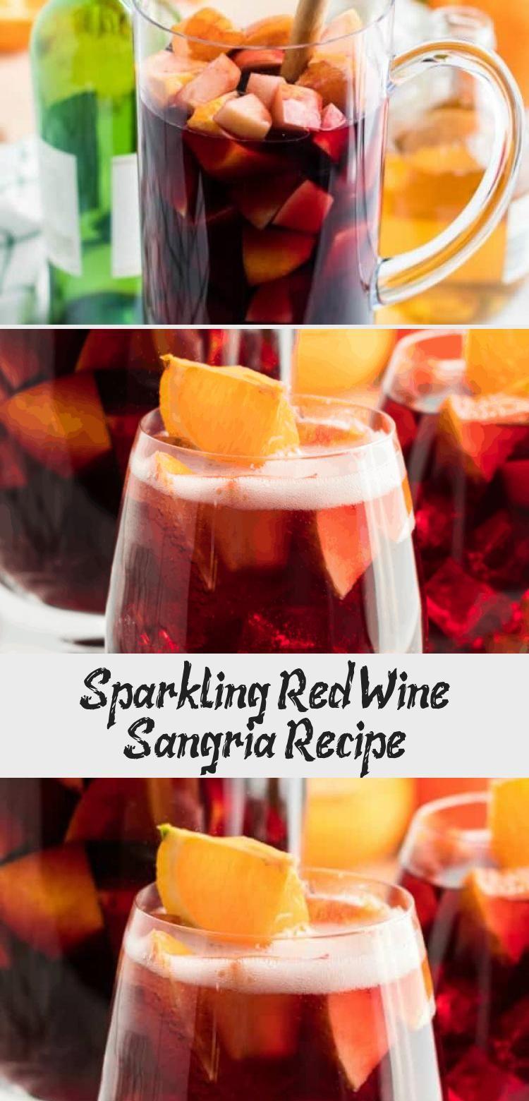 Sparkling Red Wine Sangria Recipe In 2020 Red Wine Sangria Sangria Recipes