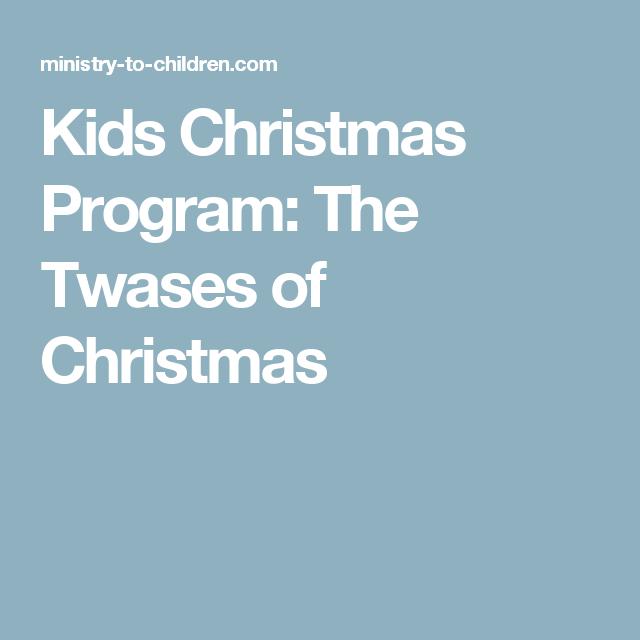 sunday school kids christmas program the twases of christmas