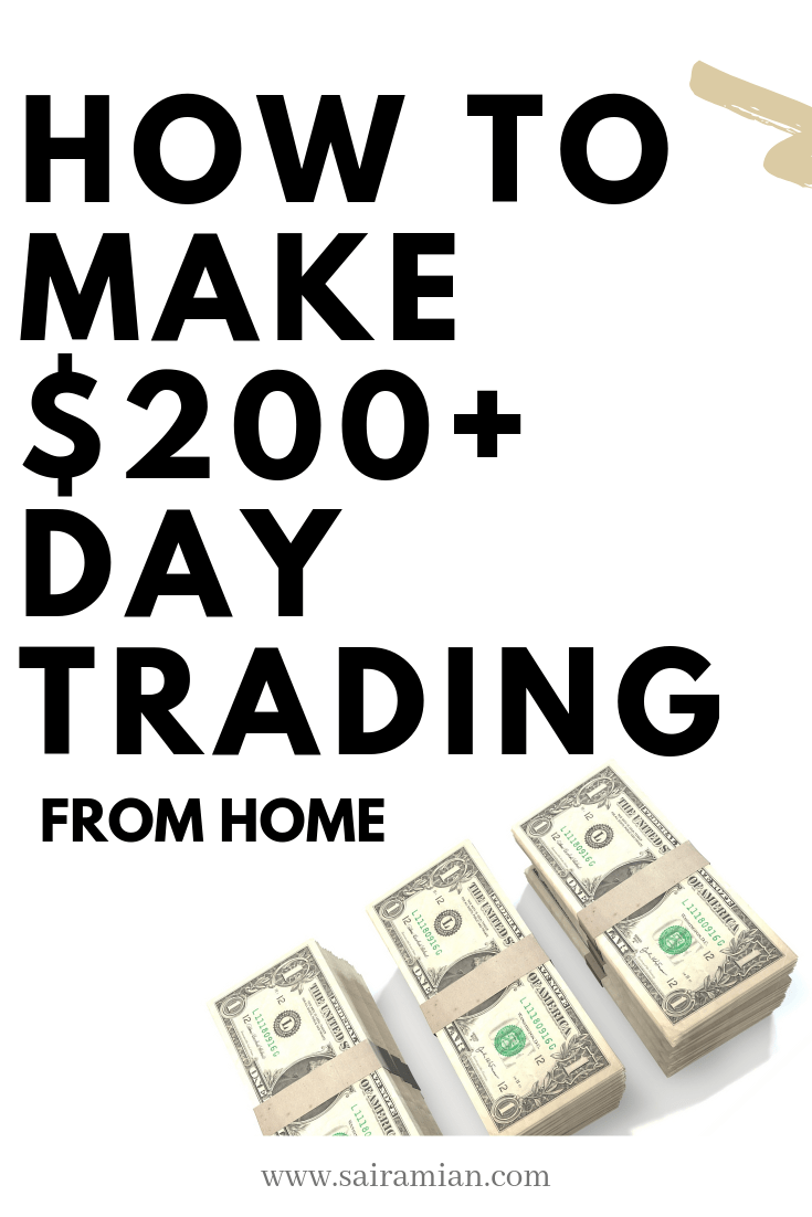 How To Make 200 A Day Trading Stocks Day Trading Learn Stock