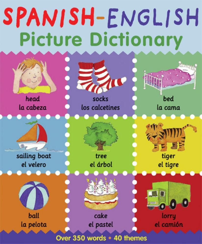 SpanishEnglish Picture Dictionary (First Bilingual