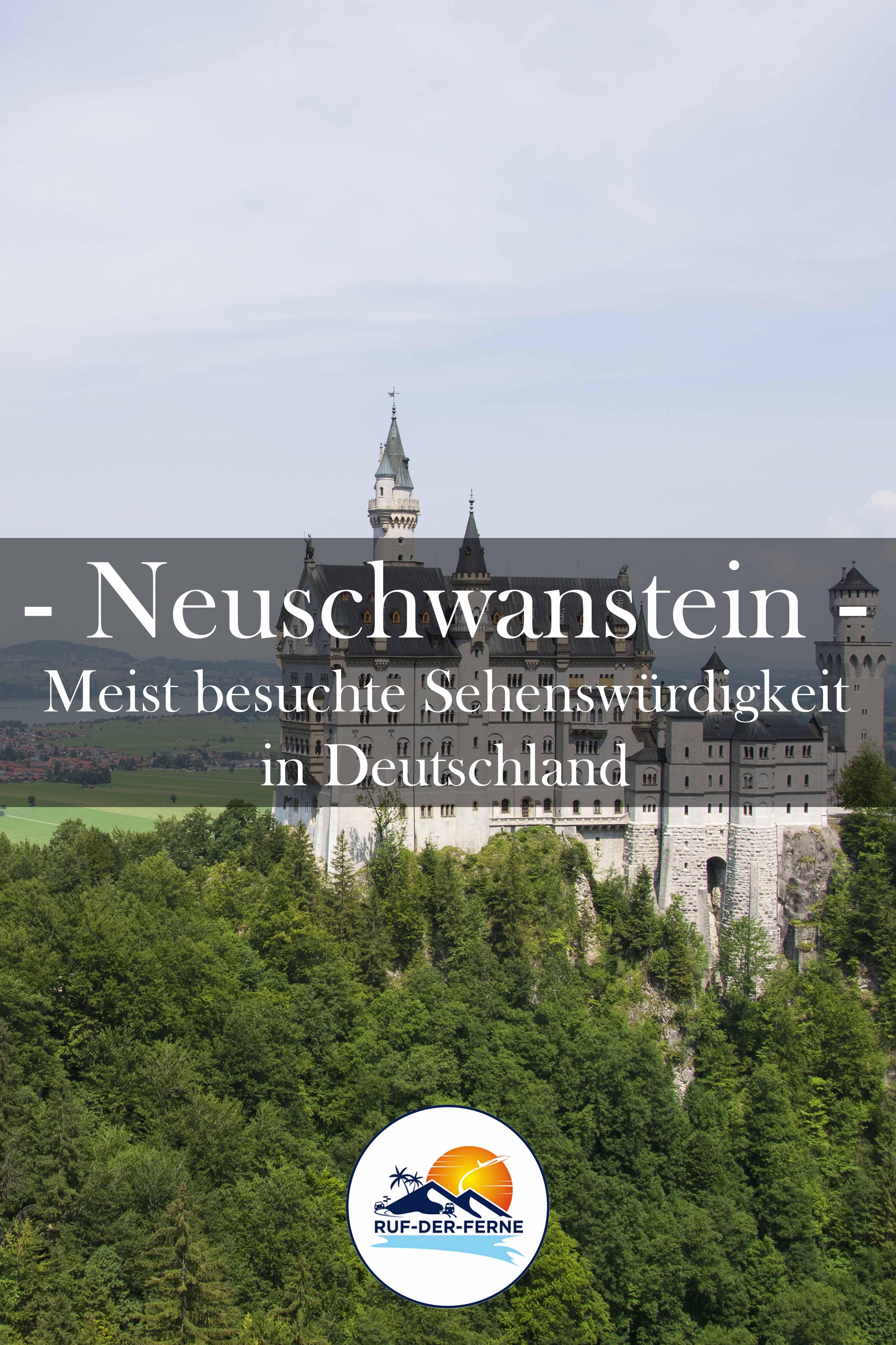 Neuschwanstein Meist Besuchte Sehenswurdigkeit In Deutschland In 2020 Neuschwanstein Deutsche Sehenswurdigkeiten Sehenswurdigkeiten Deutschland