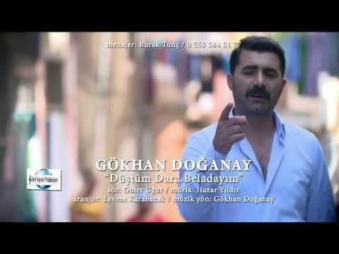 Gokhan Doganay Dustum Dara Beladayim Klip 2017 Yepyeni Youtube Muzik Ask