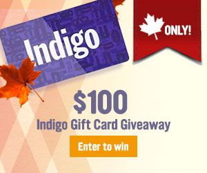 Win a $100 Indigo Gift Card. Open to Canada entries until March 10, 2017.