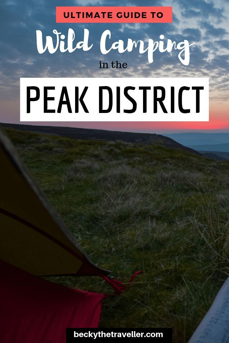Wild Camping in the Peak District + How to do it Right ...