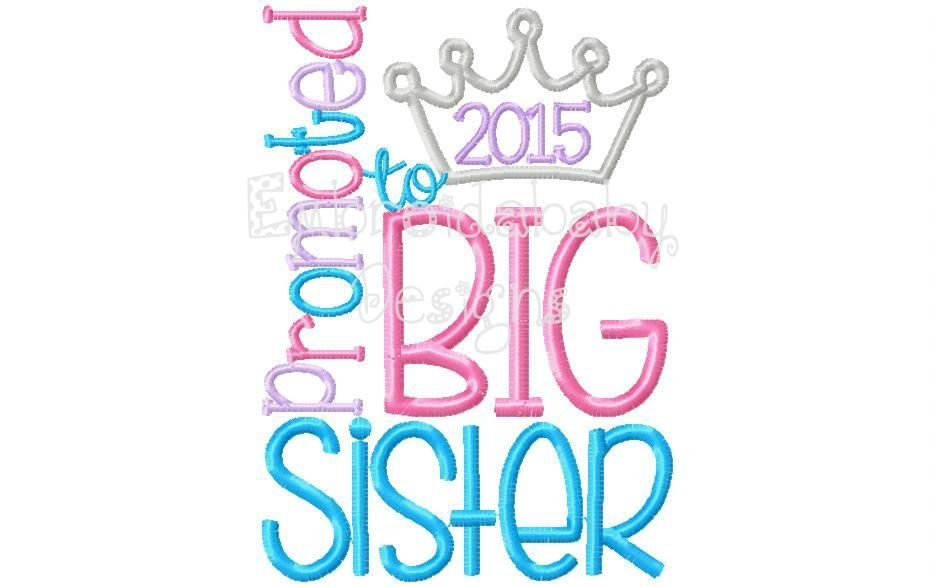 Promoted To Big Sister - 5x7 - HoopMama Designs