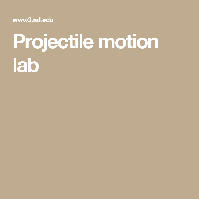 Projectile motion lab | Because Science | Projectile motion