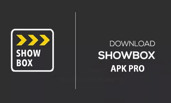 download show box pro apk