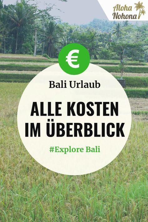 Bali Urlaub Kosten Was kostet dich ein Urlaub auf Bali