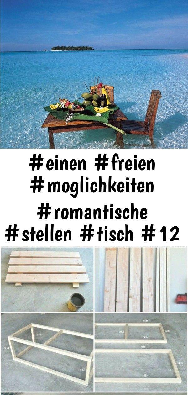 #einen #freien #moglichkeiten #romantische #stellen #tisch #12 #romantische #möglichkeiten, 12 rom 6 #projekteimfreien
