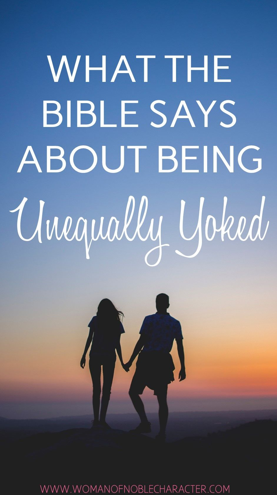 Unequally Yoked - What the Bible Says and Your Powerful