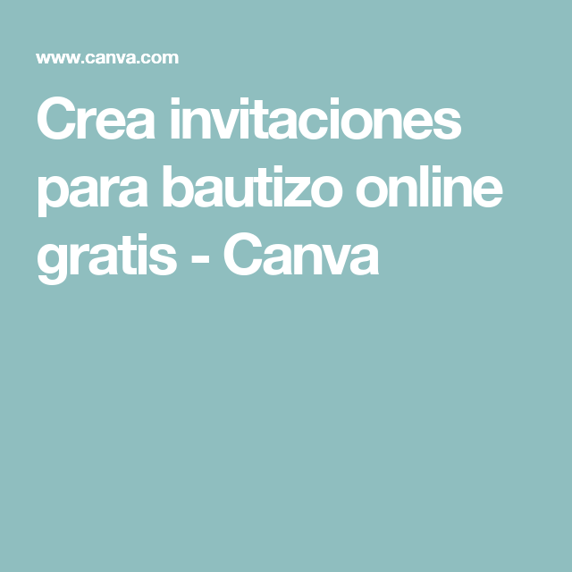 Crea Invitaciones Para Bautizo Online Gratis Canva
