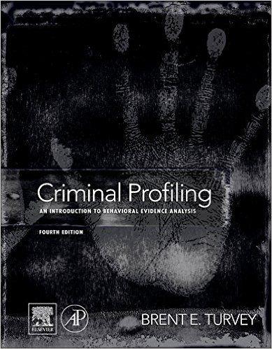 Amazon Com Criminal Profiling Fourth Edition An Introduction To Behavioral Criminal Profiling Criminal Psychology Science Books
