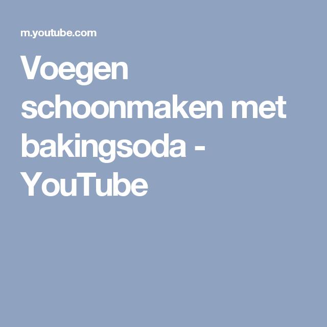 Voegen schoonmaken met bakingsoda - YouTube | Handige tips | Pinterest