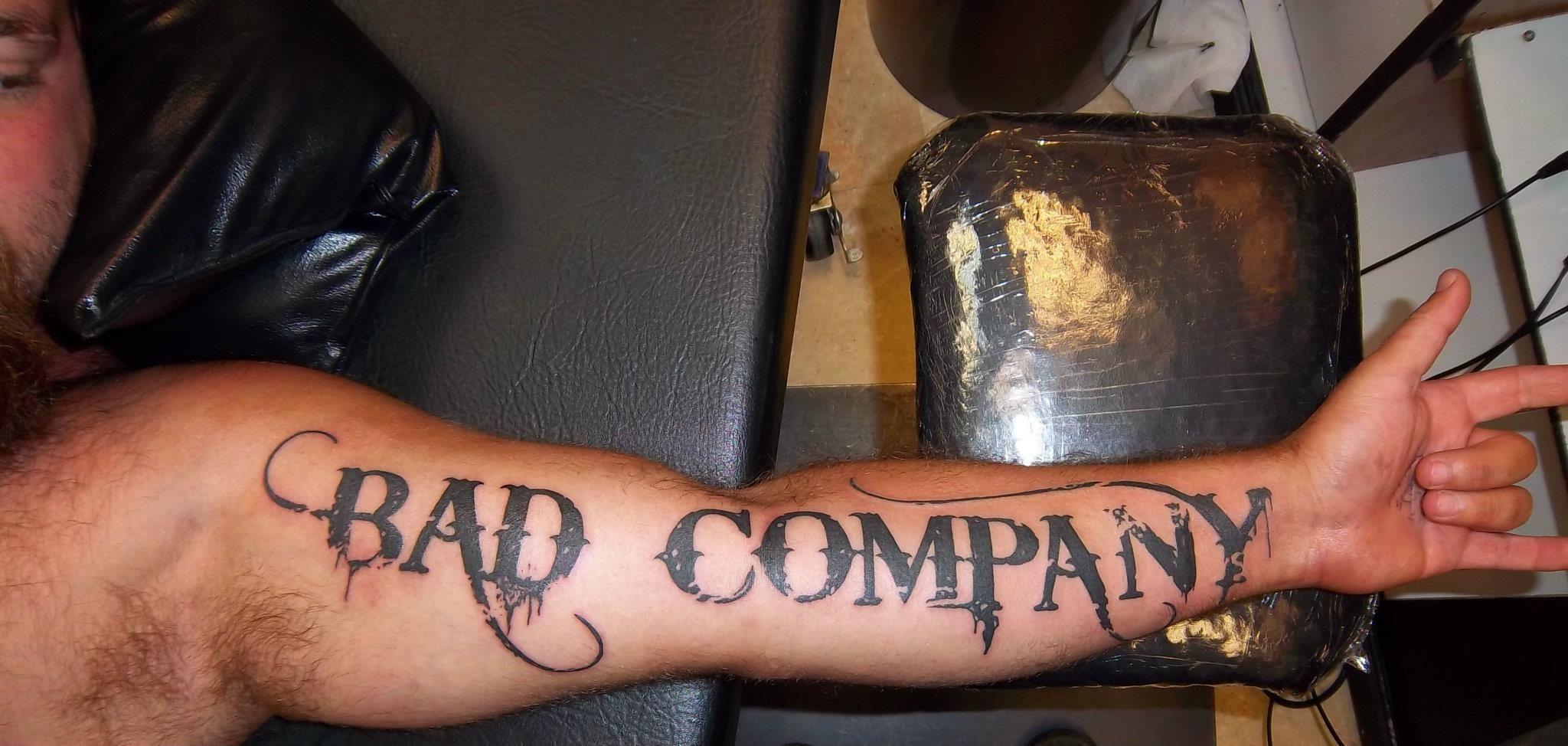 Bad Company Tattoos Professional Tattoo Tattoo Quotes
