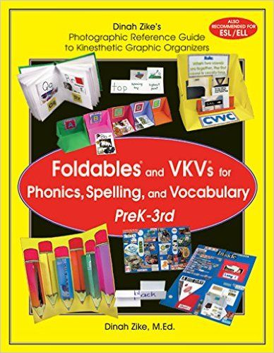 Dinah Zike S Foldables And VKVs For Phonics Spelling And