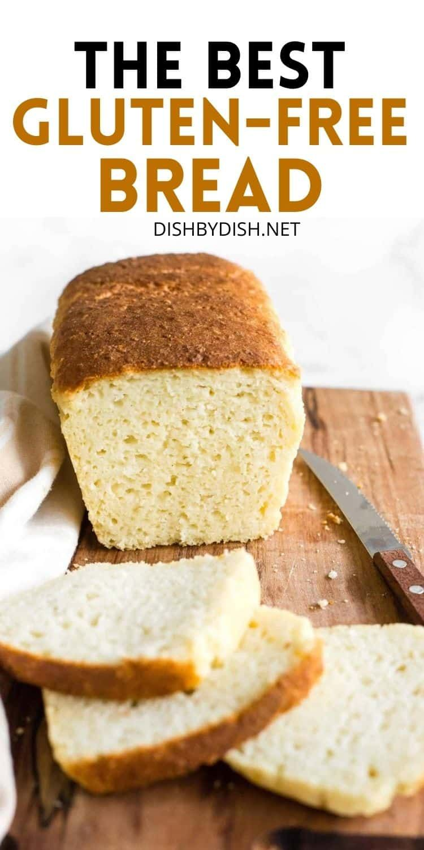 Soft Fluffy Gluten Free Bread Dairy Free Dish By Dish Recipe In 2020 Best Gluten Free Bread Gluten Free Bread Dairy Free