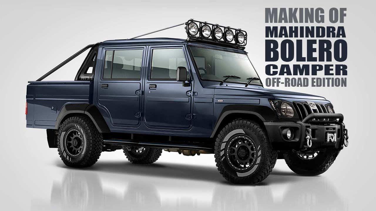 Mahindra Bolero Camper Off Road Edition Rendering Making Video Srk D Camper Bolero Offroad
