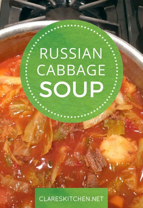Photo of Russian Cabbage Soup — Clare's Kitchen