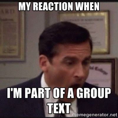 My Reaction When I M Part Of A Group Text Micha Group Text Text Memes Group Text Meme