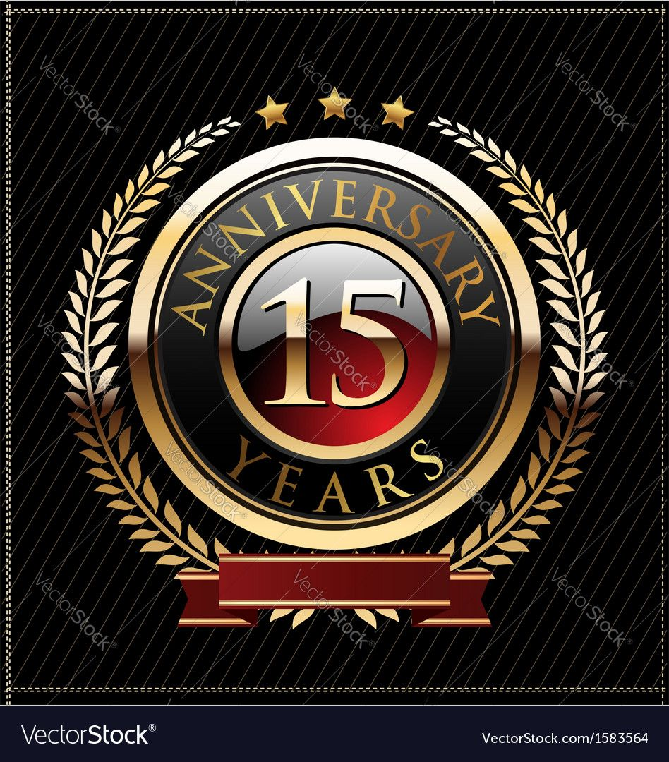 15 Years Anniversary Golden Label Vector Image By Totallyout