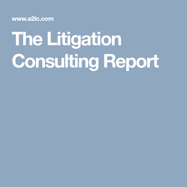 The Litigation Consulting Report | Coping With Life | Pinterest