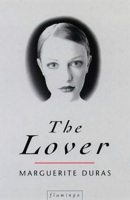 Marguerite Duras, The Lover. August. The movie is also great